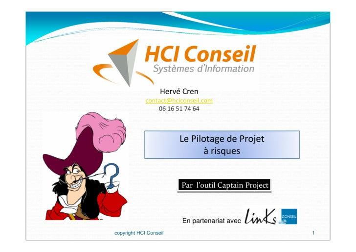 Hervé Cren              contact@hciconseil.com                  06 16 51 74 64                            Le Pilotage de P...