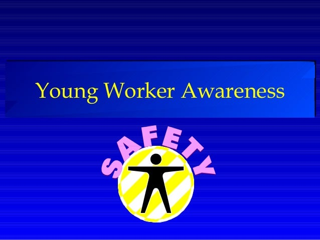 Young Worker Awareness