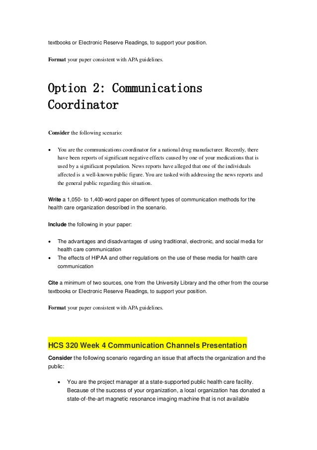 hcs 320 health care communication methods Study hcs320 health care communication strategies from university of phoenix view hcs320 course topics and additional information.