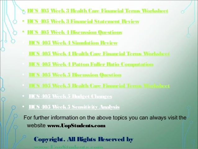 hcs 405 week 3 worksheet Hcs 405 week three health care financial terms worksheet hcs 405 week 1 health care financial terms worksheet paper introduction the hcs 405 week 1 financial terms worksheet throws light on some of the most basic concepts of the healthcare business.