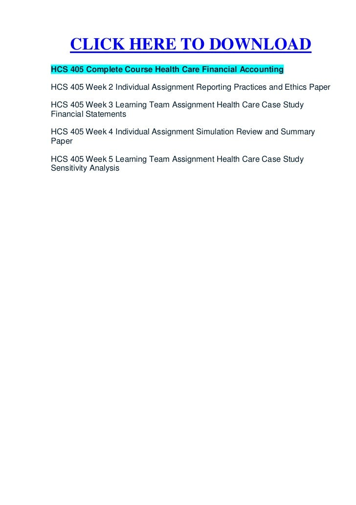 hcs 405 week 2 financial terms University of phoenix material hcs 405 week two health care financial terms worksheet understanding health care financial terms is a prerequisite for.