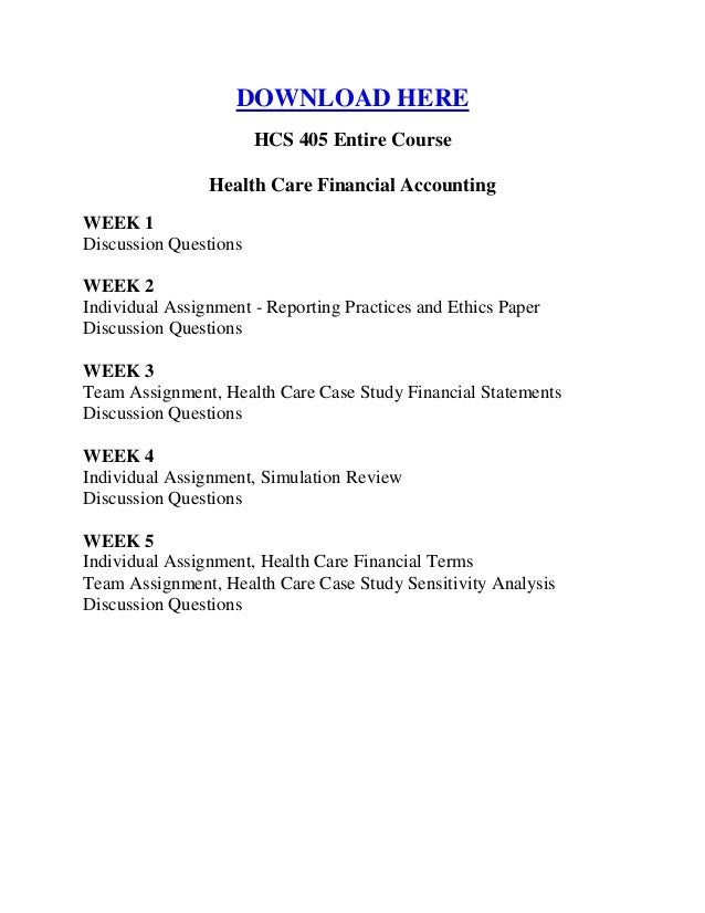 hcs 405 week 1 Hcs 405 week 1 financial terms worksheet hcs 405 week 1 health care financial terms worksheet paper introduction the hcs 405 week 1 financial terms worksheet throws light on some of the most basic concepts of the healthcare business.