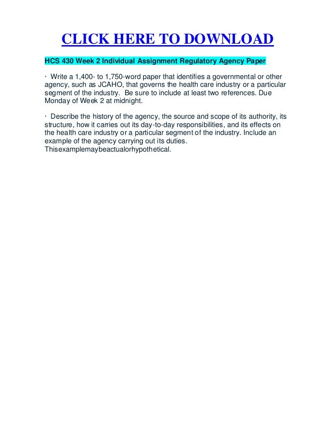 HCS 437 WEEK 4 Regulatory Agencies Paper