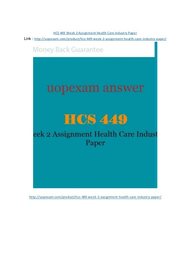 Hcs 449 week 3 / learning team assignment / health care industry ppt a+ guaranteed