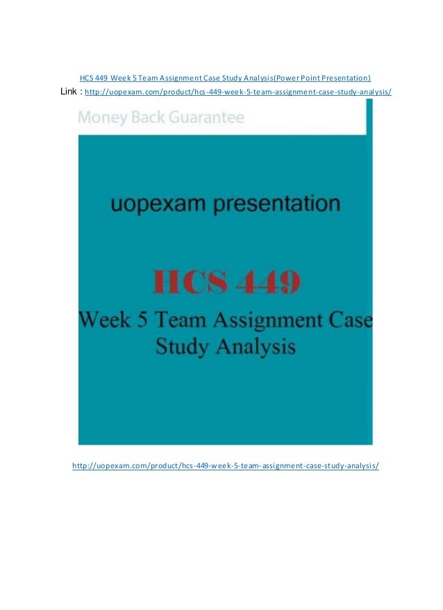hcs 449 case study analysis ppt