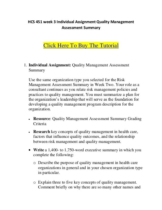 quality management assessment summary essay Keywords: quality management system, medical device, software evaluation,  user  is much more expensive to pay for incomplete requirements analysis in  the.