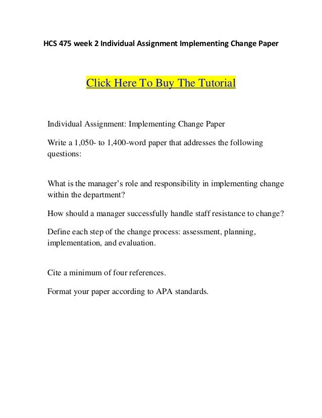 Implementing Change Paper Essay Sample