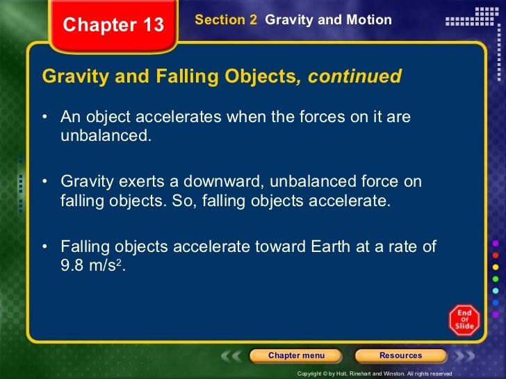 Gravity and Falling Objects , continued <ul><li>An object accelerates when the forces on it are unbalanced.  </li></ul><ul...