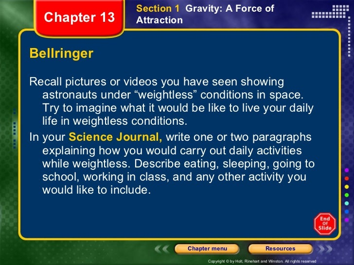 """Bellringer <ul><li>Recall pictures or videos you have seen showing astronauts under """"weightless"""" conditions in space. Try ..."""