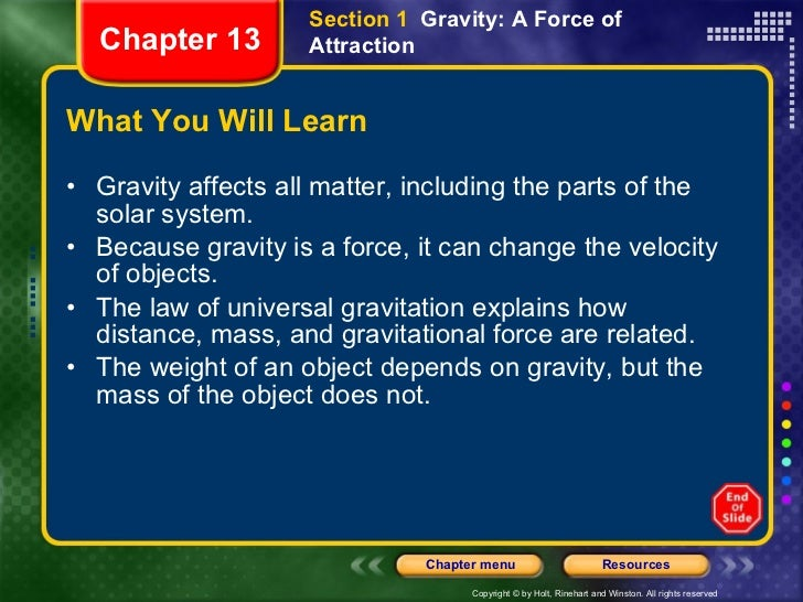 What You Will Learn <ul><li>Gravity affects all matter, including the parts of the solar system. </li></ul><ul><li>Because...