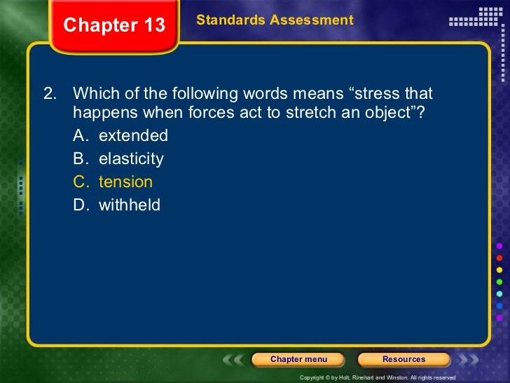 """<ul><li>2. Which of the following words means """"stress that happens when forces act to stretch an object""""? </li></ul><ul><u..."""
