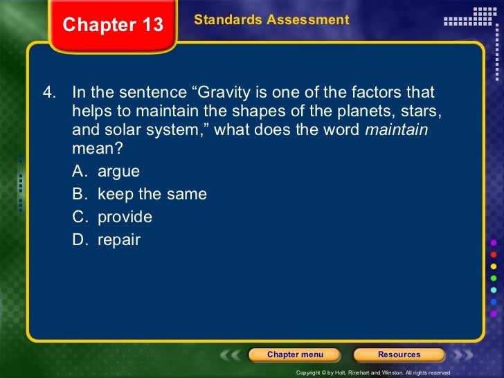 """<ul><li>4. In the sentence """"Gravity is one of the factors that helps to maintain the shapes of the planets, stars, and sol..."""