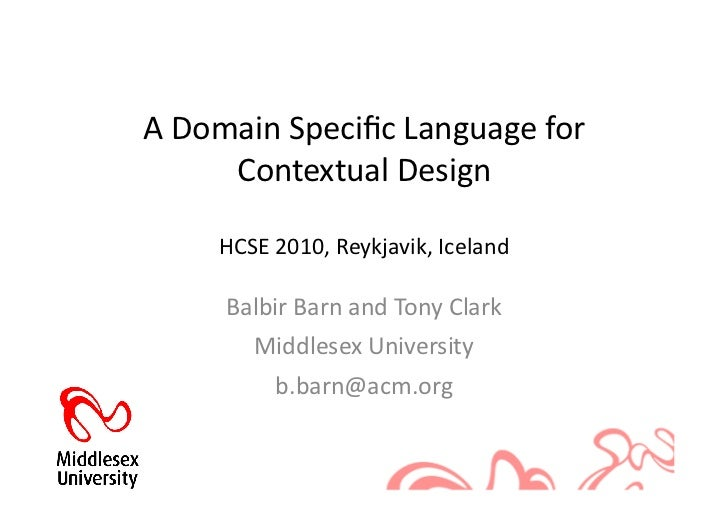 A Domain Specific Language for         Contextual Design        HCSE 2010, Reykjavik, Iceland        ...