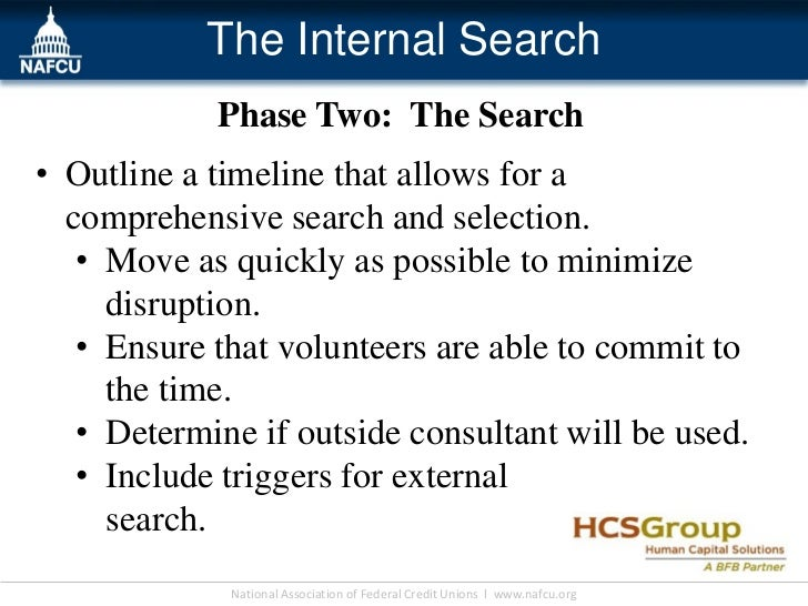 The Internal Search             Phase Two: The Search• Outline a timeline that allows for a  comprehensive search and sele...