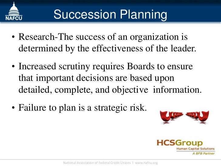 Succession Planning• Research-The success of an organization is  determined by the effectiveness of the leader.• Increased...