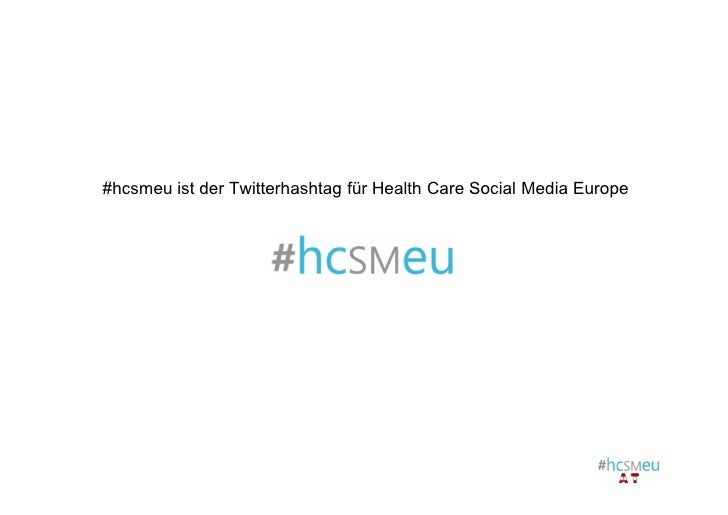 #hcsmeu ist der Twitterhashtag für Health Care Social Media Europe