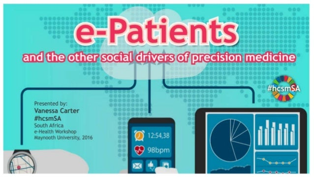 e-Patients and the other social drivers for precision medicine