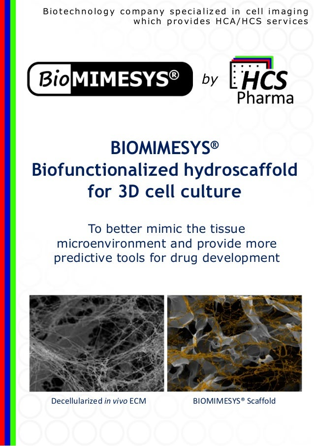 To better mimic the tissue microenvironment and provide more predictive tools for drug development BIOMIMESYS® Biofunction...