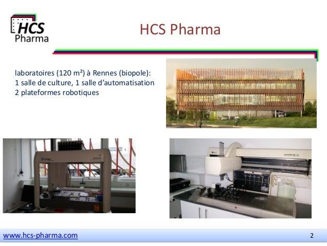 Présentation de HCS Pharma pour la Matinale Rennes Atalante #startup2015 Slide 2