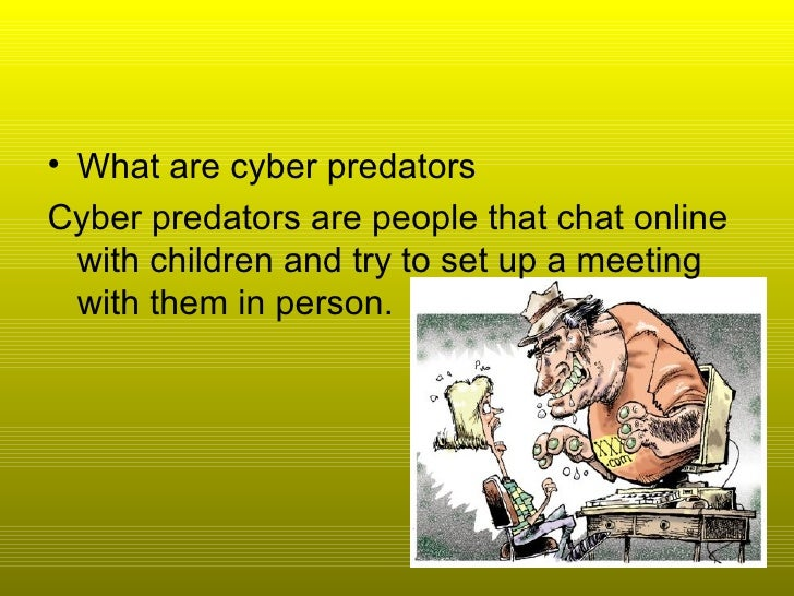 kinds of cyber predators in online dating org