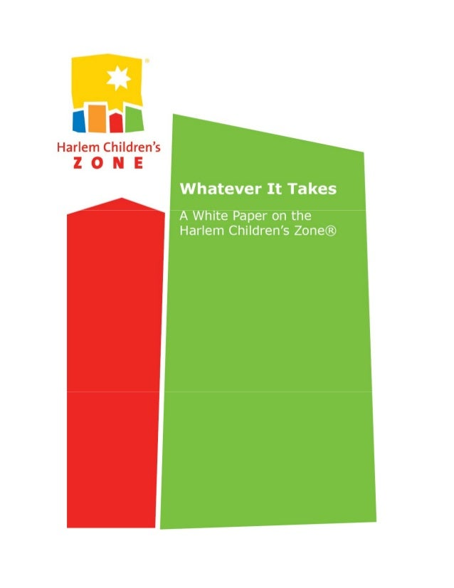 """an analysis of the harlem childrens zone The harlem children's zone is committed to ensuring all children—aged 0-18—living in the """"zone"""" make a successful transition to healthy, independent adulthood this case study explores how its leaders made the strategic decision to focus the entire organization on this transformative goal ."""