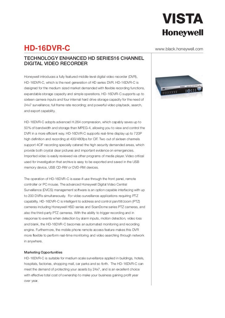 HD-16DVR-C                                                                             www.black.honeywell.comTECHNOLOGY E...