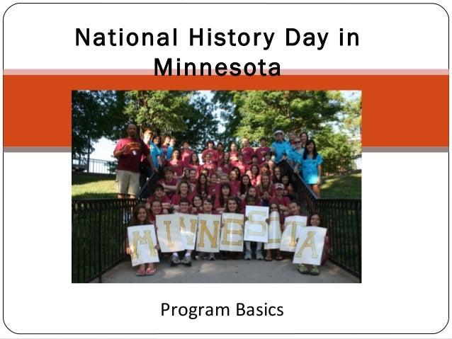 National Histor y Day in Minnesota  Program Basics