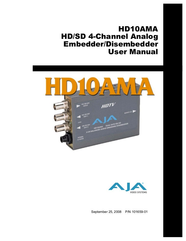 HD10AMAHD/SD 4-Channel AnalogEmbedder/Disembedder          User Manual                                    ®      September...