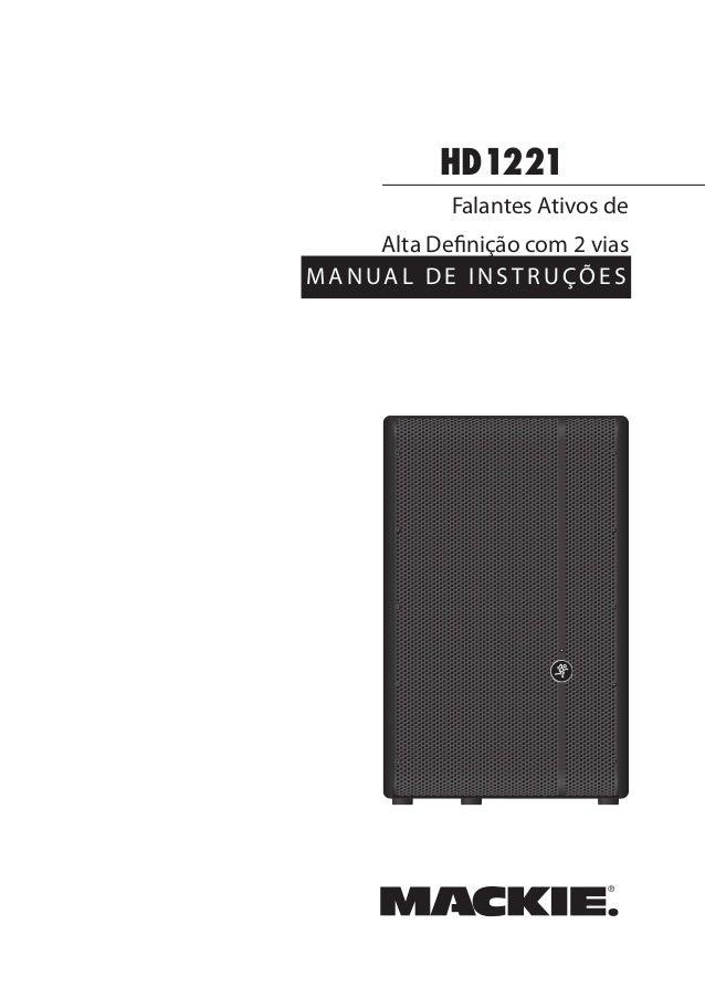 HD1221MANUAL DE INSTRUÇÕESFalantes Ativos deAlta Definição com 2 vias