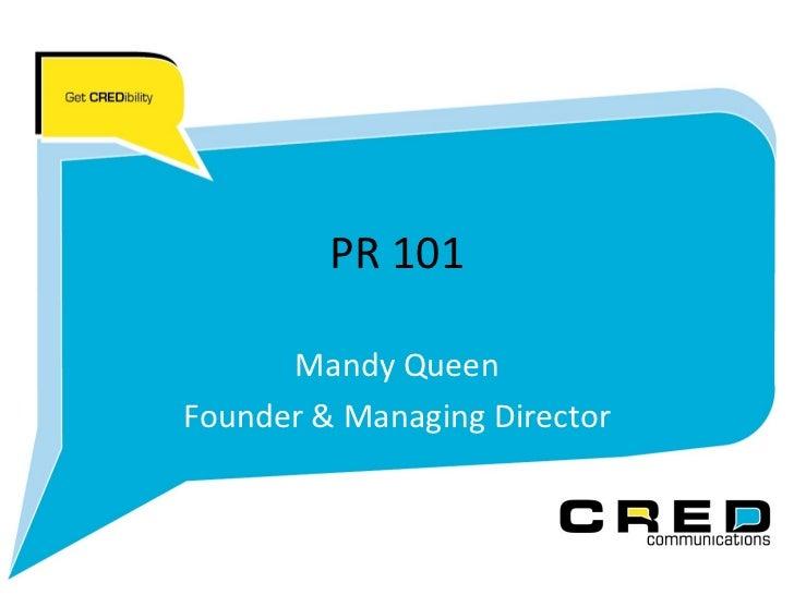 PR 101 Mandy Queen Founder & Managing Director