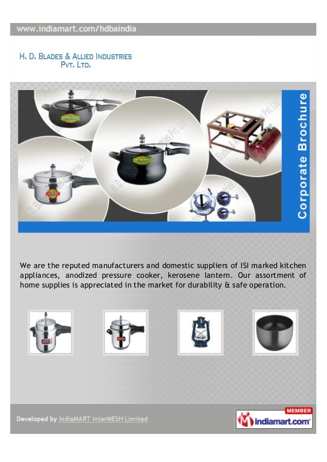 We are the reputed manufacturers and domestic suppliers of ISI marked kitchenappliances, anodized pressure cooker, kerosen...
