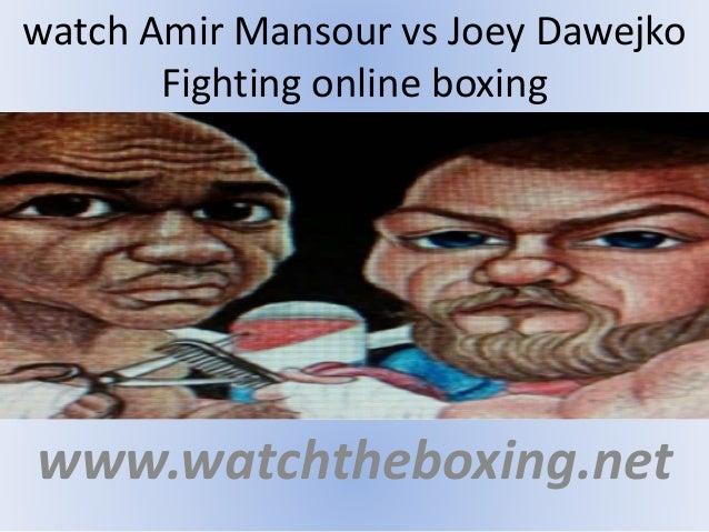 watch Amir Mansour vs Joey Dawejko Fighting online boxing www.watchtheboxing.net