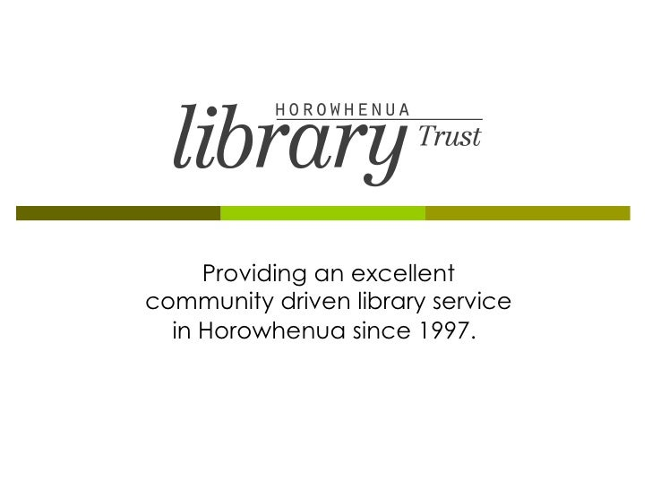 Providing an excellent community driven library service in Horowhenua since 1997.