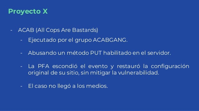 Proyecto X - ACAB (All Cops Are Bastards) - Ejecutado por el grupo ACABGANG. - Abusando un método PUT habilitado en el ser...