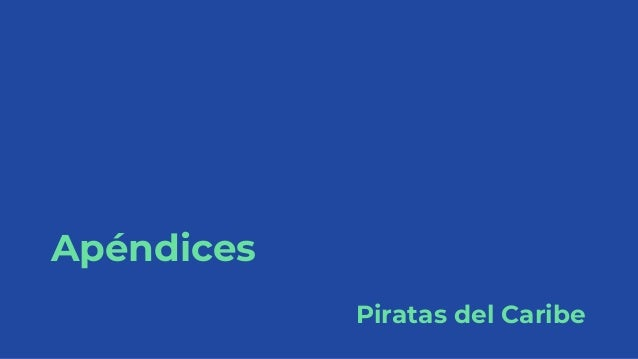 Apéndices Piratas del Caribe