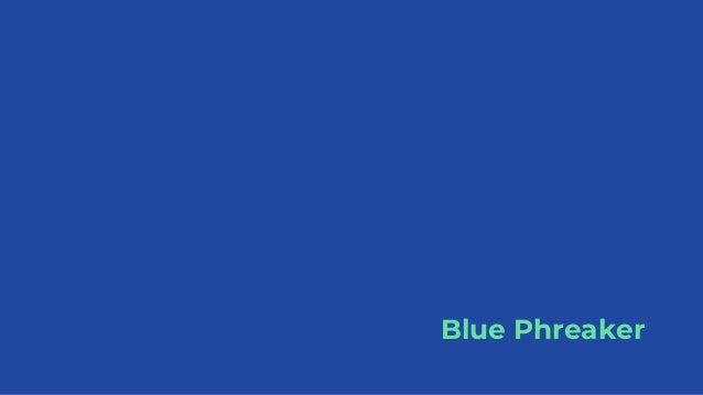 Blue Phreaker