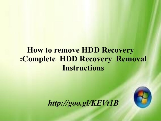 How to remove HDD Recovery :Complete HDD Recovery Removal Instructions http://goo.gl/KEVt1B