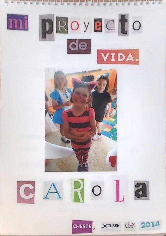 Hº de mi vida Carola