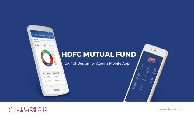 HDFC MUTUAL FUND UX / UI Design for Agents Mobile App www.rillusion.com