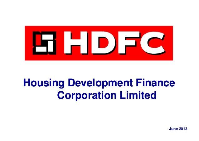 Housing Development FinanceHousing Development Finance Corporation LimitedCorporation Limited June 2013