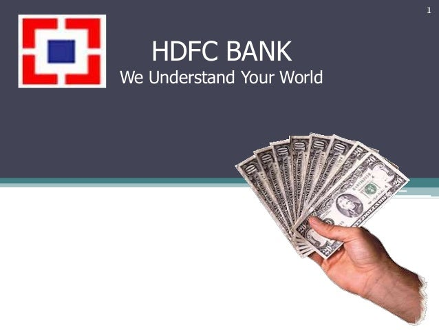 HDFC BANK We Understand Your World 1