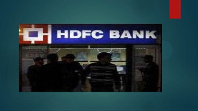 HDFC Bank Limited   HDFC Bank Limited is an Indian financial services company based in Mumbai, Maharashtra.    It was in...