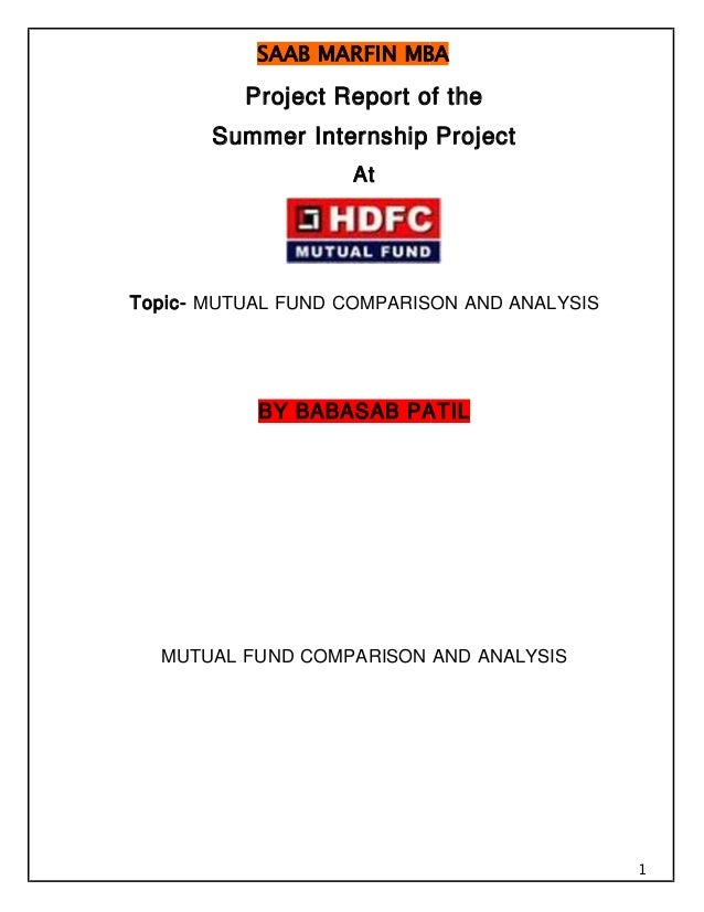 SAAB MARFIN MBA 1 Project Report of the Summer Internship Project At Topic- MUTUAL FUND COMPARISON AND ANALYSIS BY BABASAB...