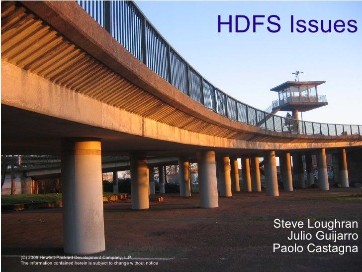 HDFS Issues Steve Loughran Julio Guijarro Paolo Castagna