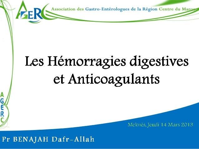 Meknès, le 14 Mars 2013  Pr BENAJAH Dafr-Allah  Les antiagrégants plaquettaires (AAP) Mise en place de stents coronariens ...