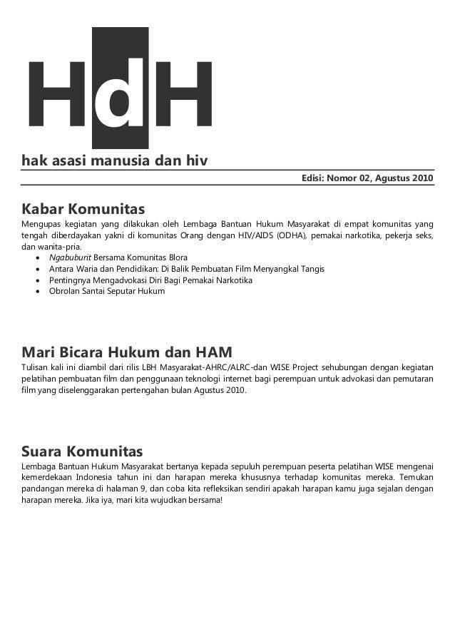 hak asasi manusia dan hiv Edisi: Nomor 02, Agustus 2010  Kabar Komunitas Mengupas kegiatan yang dilakukan oleh Lembaga Ban...