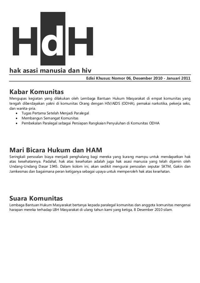 hak asasi manusia dan hiv Edisi Khusus: Nomor 06, Desember 2010 - Januari 2011  Kabar Komunitas Mengupas kegiatan yang dil...