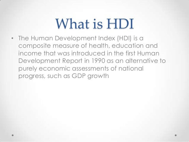 HUMAN DEVELOPMENT INDEX AND ITS MEASUREMENT