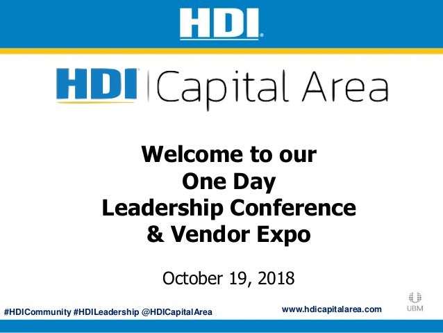 #HDICommunity #HDILeadership @HDICapitalArea Welcome HDI Capital Area Local Chapter May 9, 2017 Welcome to our One Day Lea...