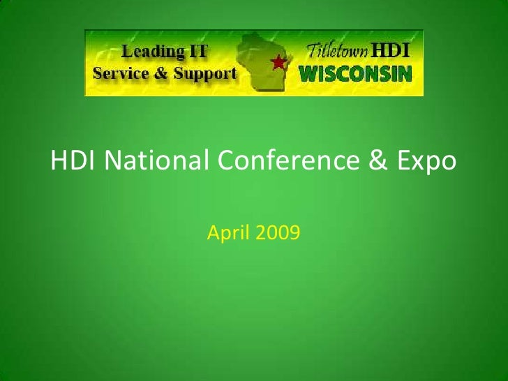 HDI National Conference & Expo             April 2009